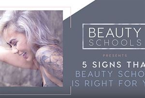 5 Signs Beauty Schools is Right for You